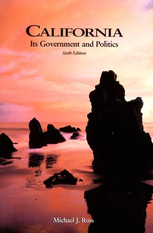 9780155078741: California: Its Government and Politics