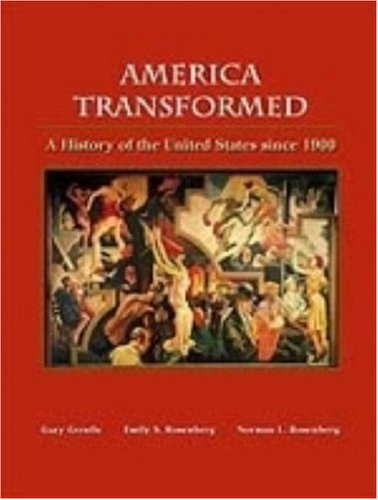 9780155080461: America Transformed: A History of the United States Since 1900