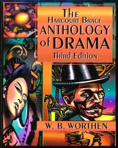 9780155080553: The Harcourt Brace Anthology of Drama