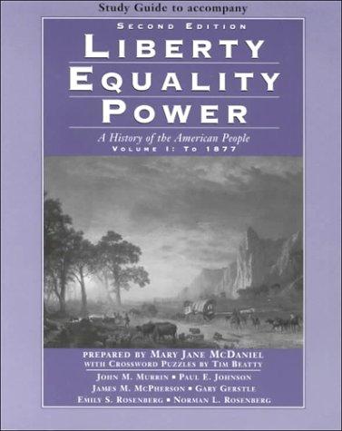 Study Guide, Volume I for Murrin's Liberty,: MURRIN
