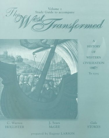 The West Transformed: C. Warren Hollister,