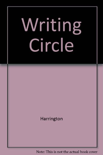 9780155081642: Writing Circle: A Guide for Writers and Peer Readers