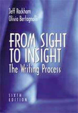 9780155083189: From Sight to Insight: The Writing Process