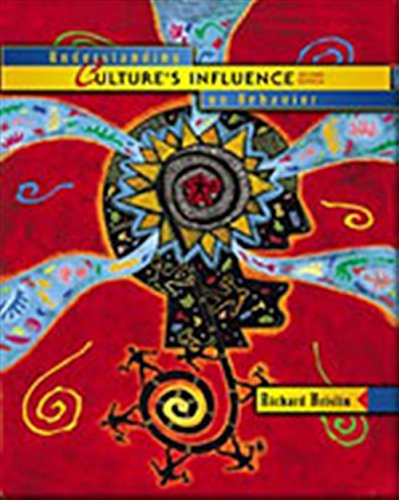 Understanding Culture'S Influence On Behavior: Richard Brislin