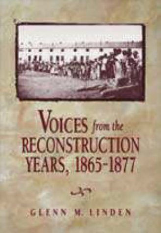 9780155084568: Voices from the Reconstruction Years, 1865-1877
