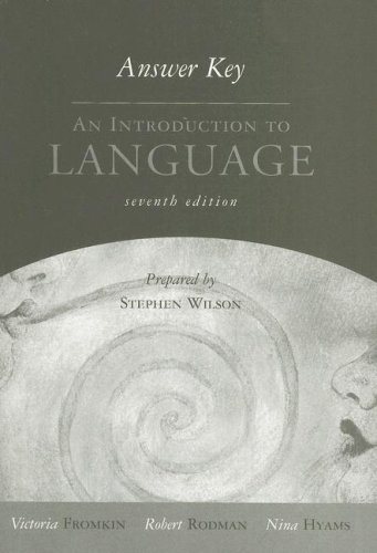 An Introduction to Language Answer Key (0155084879) by Fromkin, Victoria; Rodman, Robert; Hyams, Nina