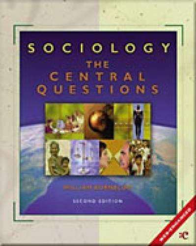 9780155085626: Sociology: The Central Questions