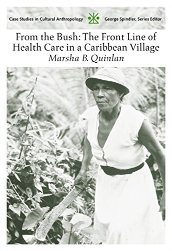 9780155085671: From the Bush: The Front Line of Health Care in a Caribbean Village (Case Studies in Cultural Anthropology)