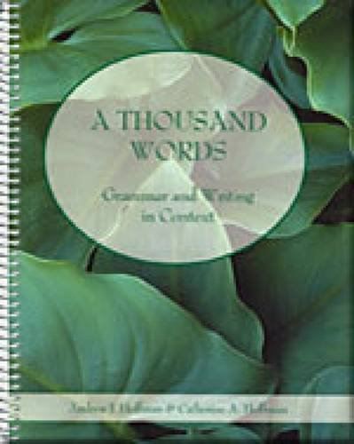 9780155112629: A Thousand Words: Grammar and Writing in Context (with InfoTrac)