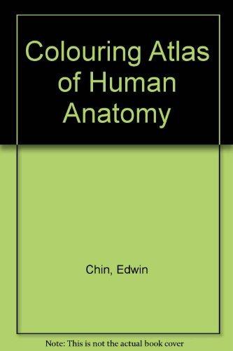 9780155118003: Colouring Atlas of Human Anatomy