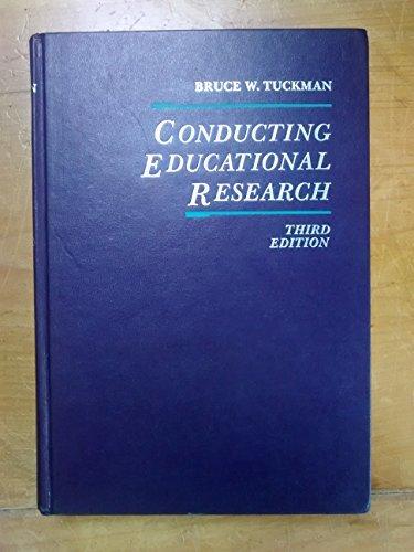 9780155129825: Tuckman Conductg Educatnl Research 3e