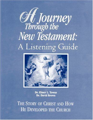 9780155131392: A Journey Through the New Testament: A Listening Guide