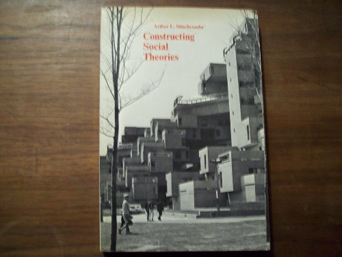 9780155134553: Constructing Social Theories (Harbrace Paperback Library)