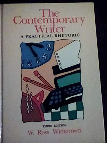 9780155137288: Contemporary Writer: A Practical Rhetoric