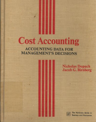 9780155141957: Cost Accounting: Accounting Data for Management's Decisions