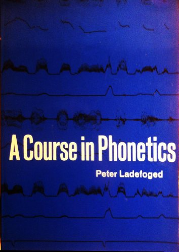 9780155151802: Course in Phonetics