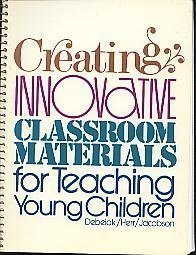 9780155157866: Creating Innovative Classroom Materials for Teaching Young Children