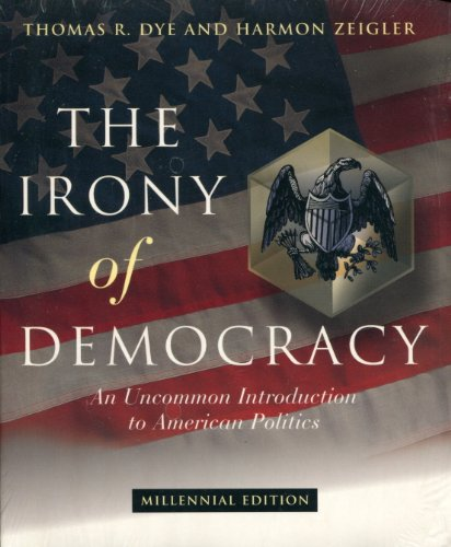 9780155159143: The Irony of Democracy: An Uncommon Introduction to American Politics