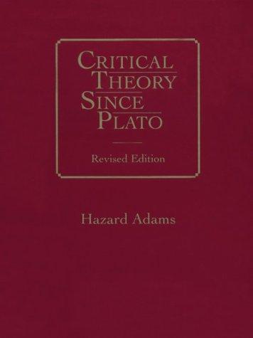 Critical Theory since Plato: Hazard Adams