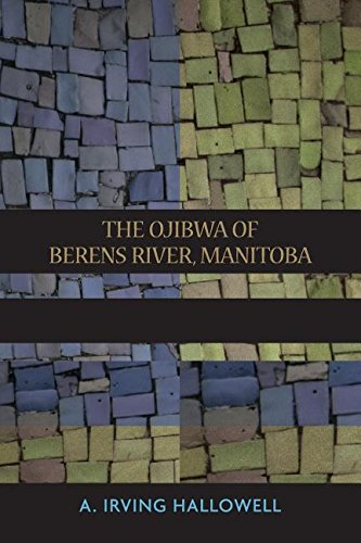9780155176959: The Ojibwa of Berens River, Manitoba