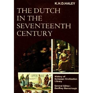 9780155184732: The Dutch in the Seventeenth Century (History of European Civilization Library)