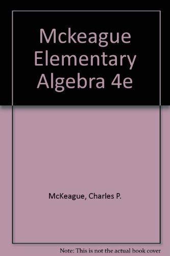 Elementary Algebra (9780155209619) by Charles P. McKeague