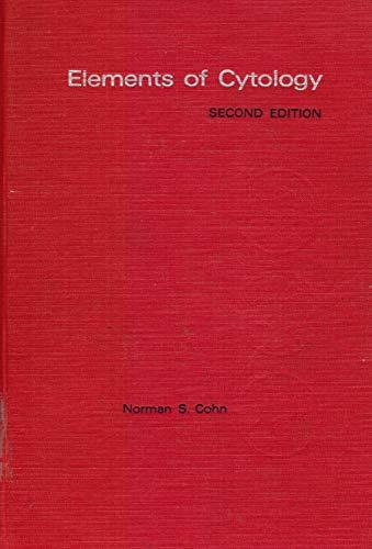 Elements of Cytology: Norman S. Cohn