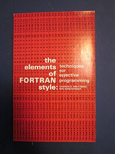 9780155221567: Elements of Fortran Style: Techniques for Effective Programming