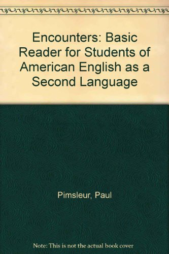 Encounters : A Basic Reader: Donald Berger; Paul
