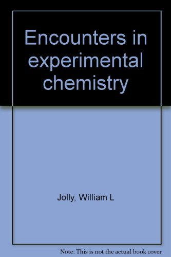 9780155225916: Encounters in experimental chemistry