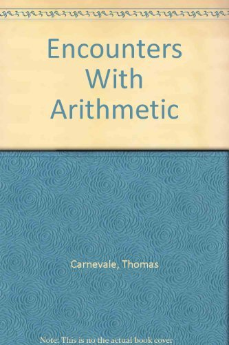 Encounters With Arithmetic: Carnevale, Thomas; Shloming, Robert
