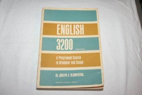 English 3200, a Programed Course in Grammar: blumenthal, joseph