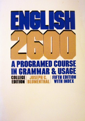 English 2600 : A Programmed Course in: Joseph C. Blumenthal