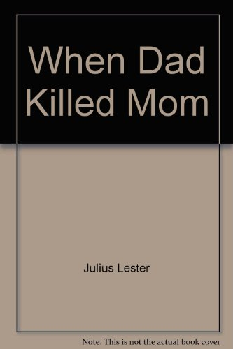 9780155246980: When Dad Killed Mom