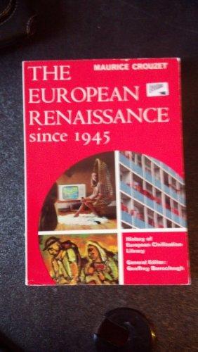 9780155247802: EUROPEAN RENAISSANCE SINCE 1945 (LIBRARY OF EUROPEAN CIVILIZATION)