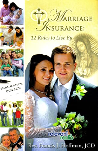 9780155258006: Marriage Insurance: 12 Rules to Live By