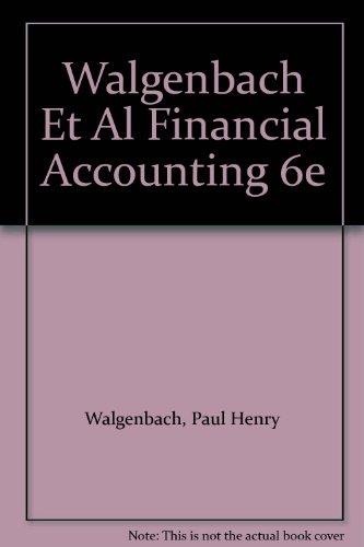9780155274396: Walgenbach Et Al Financial Accounting 6e