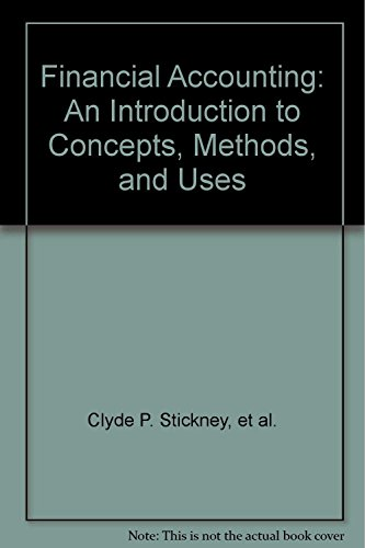 Financial Accounting : An Introduction to Concepts, Methods, and Uses (The HBJ Accounting Series): ...