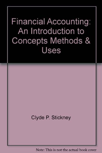 Financial Accounting : An Introduction to Concepts, Methods, and Uses: Weil, Roman L.; Davidson, ...