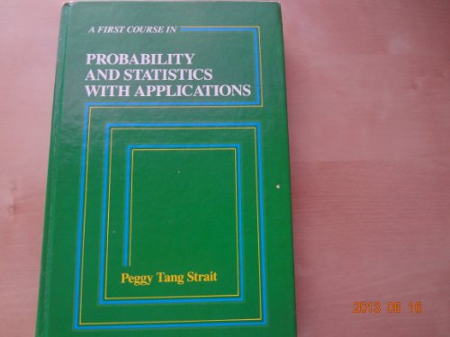 9780155275201: First Course in Probability and Statistics with Applications
