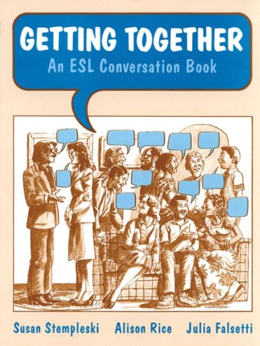9780155295988: Getting Together: An Esl Conversation Book