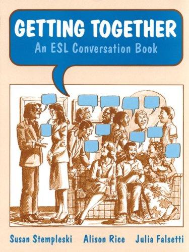 9780155295988: Getting Together: An ESL Conversation Book