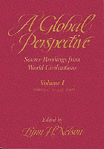9780155296169: A Global Perspective: 3000 B.C. to 600 A.D v.1: Source Readings from World Civilizations: 3000 B.C. to 600 A.D Vol 1 (Global Perspectives, 3000 B.C. to 1600 A.D.)