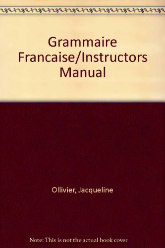 Grammaire Francaise/Instructors Manual (0155296760) by [???]