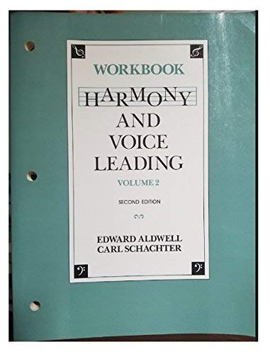 9780155315211: Harmony and Voice Leading: Workbook (Volume 2, Second Edition)