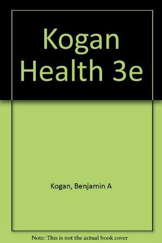 Health Health, Benjamin A. Kogan, Used, 9780155355880