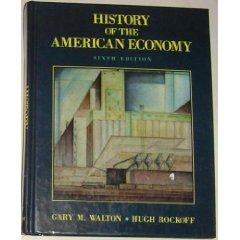 9780155365063: Walton History of the American Economy 6e