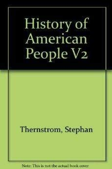 A History of the American People : Stephan A. Thernstrom