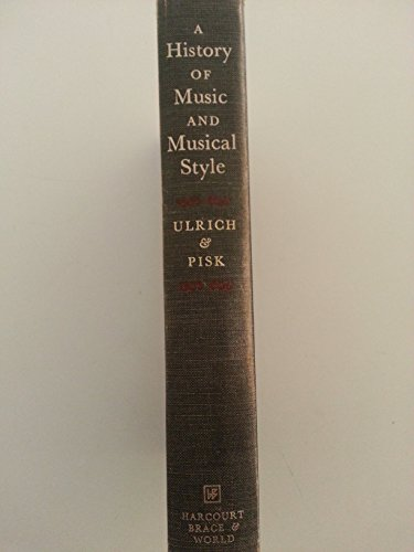 9780155377202: A History of Music and Musical Style