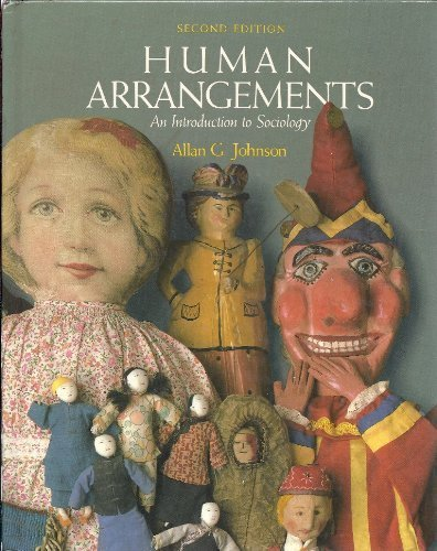 9780155397699: Human Arrangements: An Introduction to Sociology
